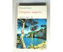 GARGANO SEGRETO di Pasquale Soccio 1972 Adda editoriale libro illustrato Puglia