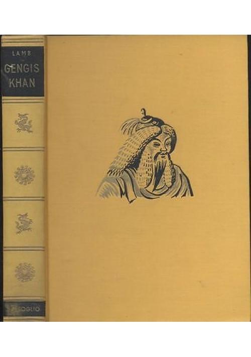 GENGIS KHAN di Harold Lamb - Dall'Oglio 1963 collana storica