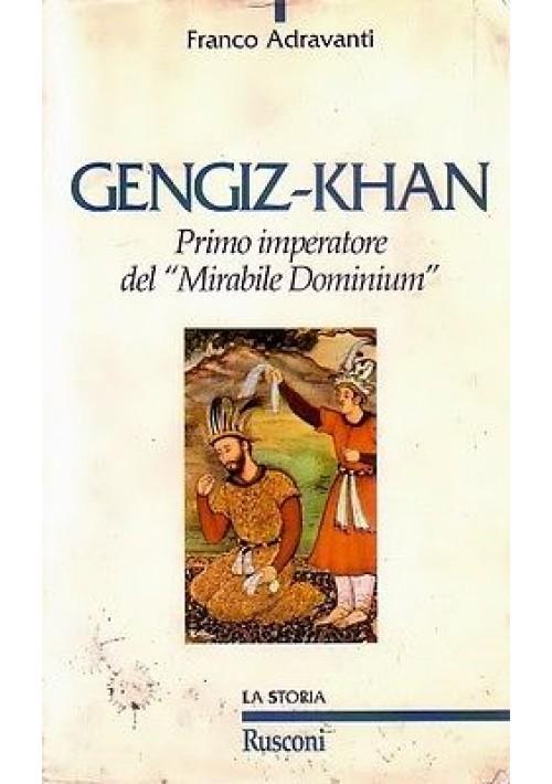 GENGIZ-KHAN primo imperatore del mirabile dominum di Franco Adravanti