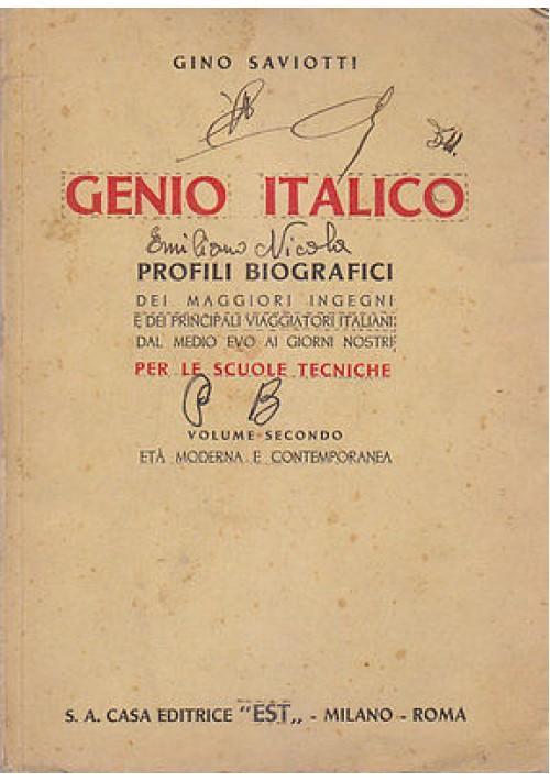 GENIO ITALICO  PROFILI BIBLIOGRAFICI  Volume Secondo di Gino Saviotti Profili bi