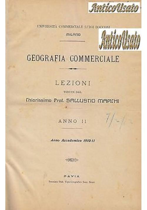 GEOGRAFIA COMMERCIALE  LEZIONI ANNO II Sallustio Marchi 1911 università Bocconi