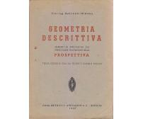 GEOMETRIA DESCRITTIVA prospettiva di Gaetano Spinosa 1948 Editrice S. Apollonio