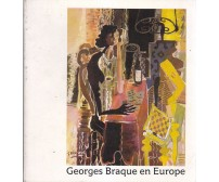 GEORGES BRAQUE EN EUROPE centenarire naissance de Georges Braque 1982 catalogo *