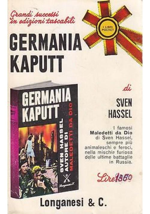GERMANIA KAPUTT di  Sven Hassel - 1967 Longanesi pocket