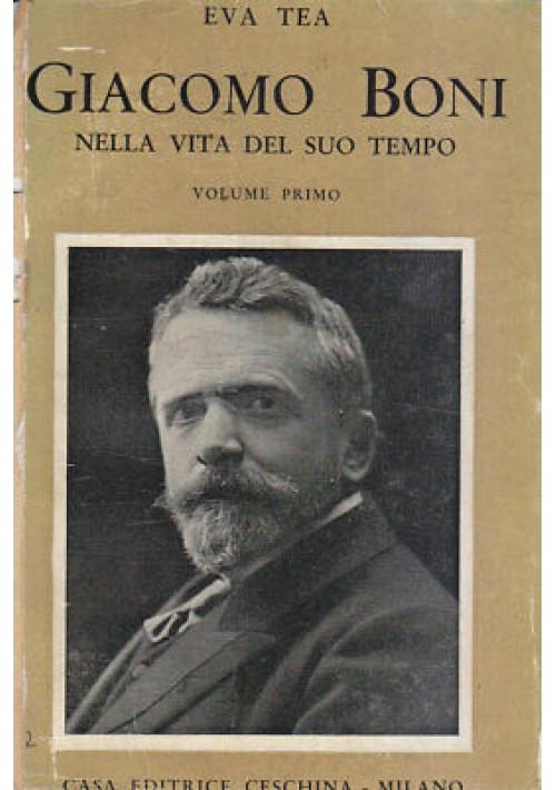 GIACOMO BONI NELLA VITA DEL SUO TEMPO 2 volumi Eva Tea 1932 Ceschina COMPLETO