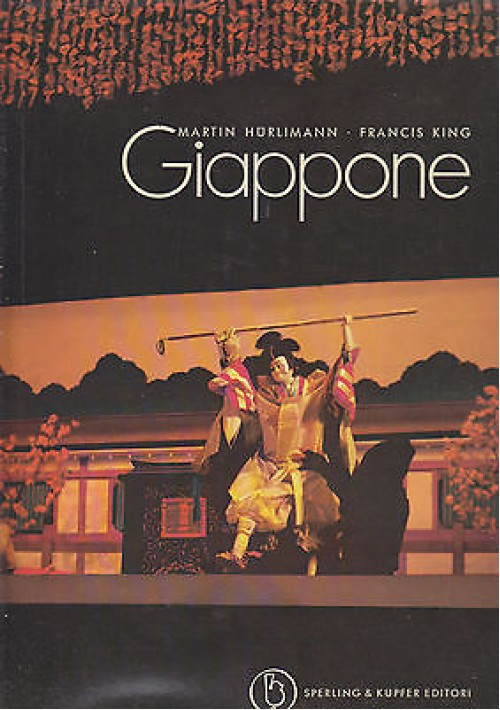 GIAPPONE di Martin Hurlimann Francis King 1970 Sperling and Kupfer Editori