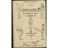 GINNASTICA DA CAMERA DA SCUOLA E COMPENSATIVA J. Gelli 1910 Hoepli II ediz. *