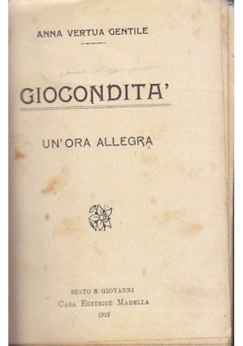 GIOCONDITA' un'ora allegra - Anna Verta Gentile 1912 Casa Editrice Madella