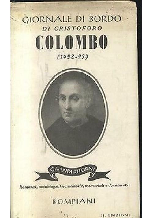GIORNALE DI BORDO DI CRISTOFORO COLOMBO (1492 - 93) - Bompiani 1939