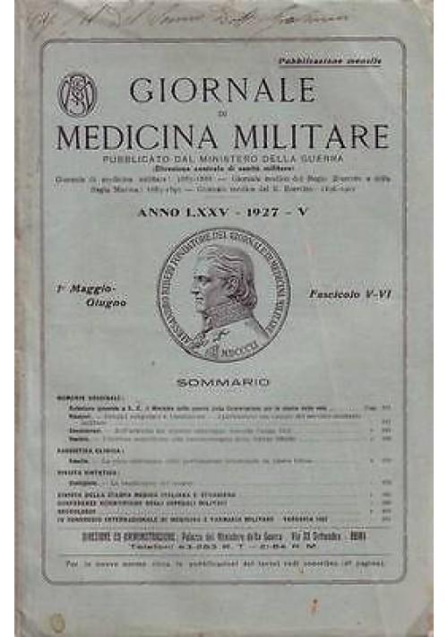 GIORNALE DI MEDICINA MILITARE Anno LXXV  1927 Fascicolo V-VI