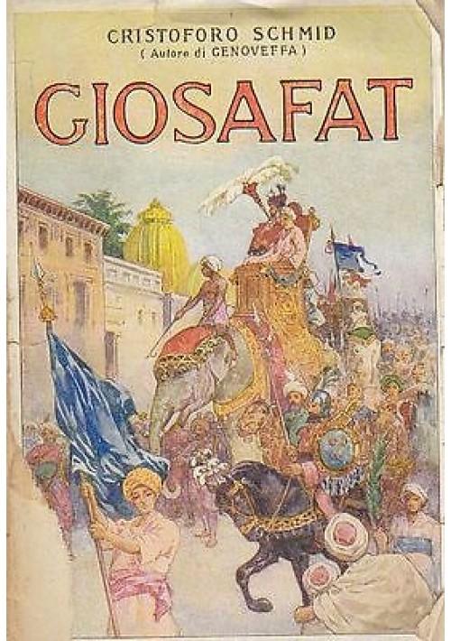 GIOSAFAT di Cristoforo Schmid - Salani editore 1928 belle illustrazioni
