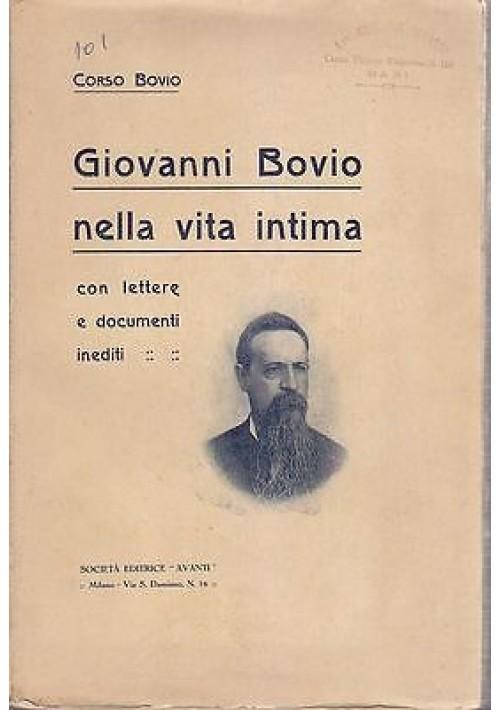 GIOVANNI BOVIO NELLA VITA INTIMA con lettere e documenti di Corso Bovio - RARO!!