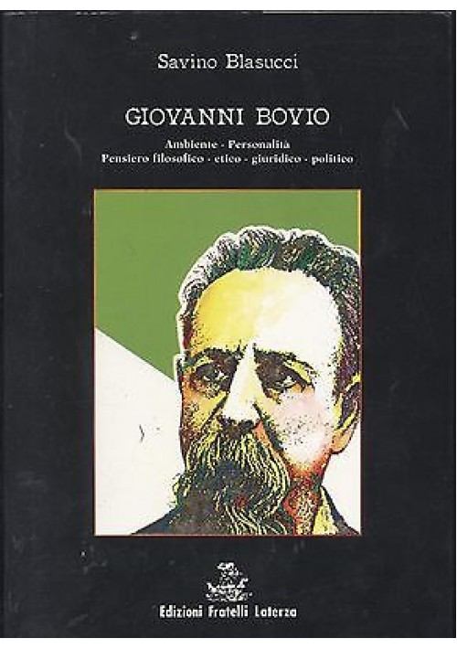 GIOVANNI BOVIO di Savino Blasucci ambiente personalità pensiero filosofico etico