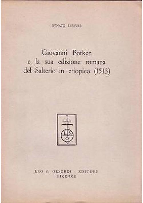GIOVANNI POTKEN E LA SUA EDIZIONE ROMANA DEL SALTERIO IN ETIOPICO (1513) Lefevre