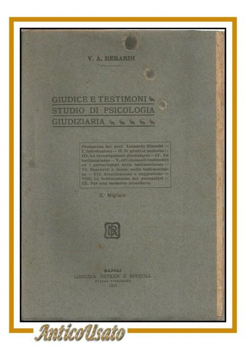 GIUDICE E TESTIMONI studio psicologia giudiziaria di Berardi 1909 libro diritto