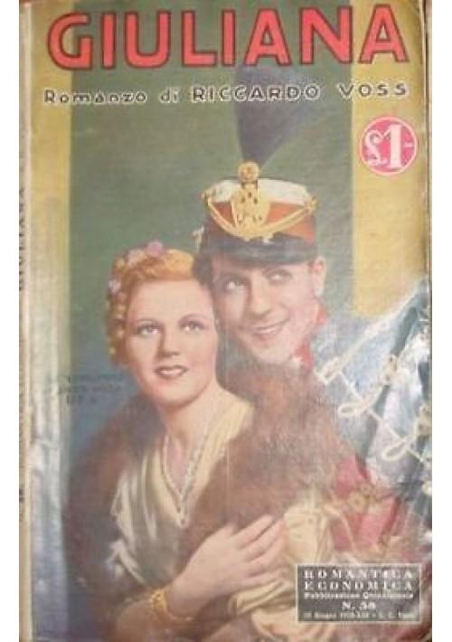 GIULIANA di Riccardo Voss - Sonzogno 15 giugno 1935 romanzo sentimentale