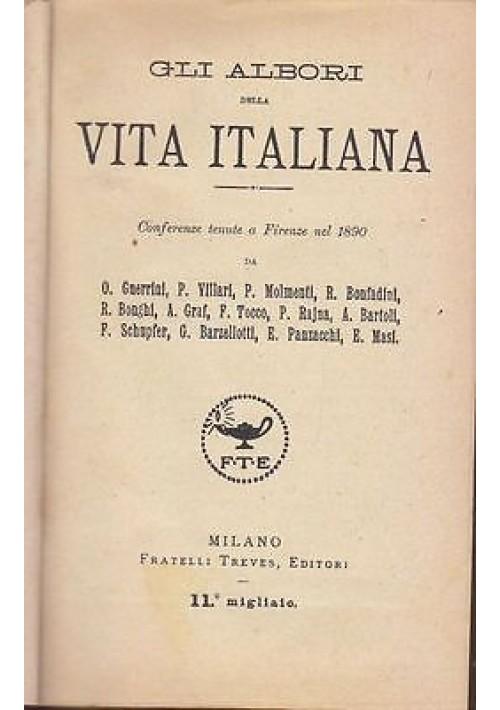 GLI ALBORI DELLA VITA ITALIANA Conferenze tenute a Firenze nel 1890 Treves