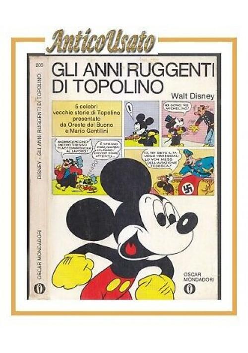 GLI ANNI RUGGENTI DI TOPOLINO Walt Disney Del Buono 1973 Mondadori fumetti