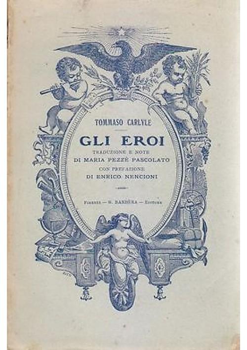 GLI EROI di Tommaso Carlyle 1928 G. Barbera Editore