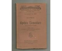 GLI ESERCIZI DI ALGEBRA ELEMENTARE vol.3 Giuseppe Testi 1919 Raffaello Giusti