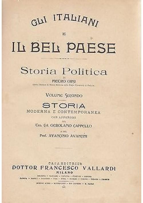 GLI ITALIANI E IL BEL PAESE  VOLUME II  STORIA MODERNA E CONTEMPORANEA di Orsi