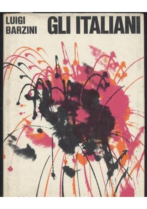 GLI ITALIANI di Luigi Barzini 1966 Arnoldo Mondadori editore libro