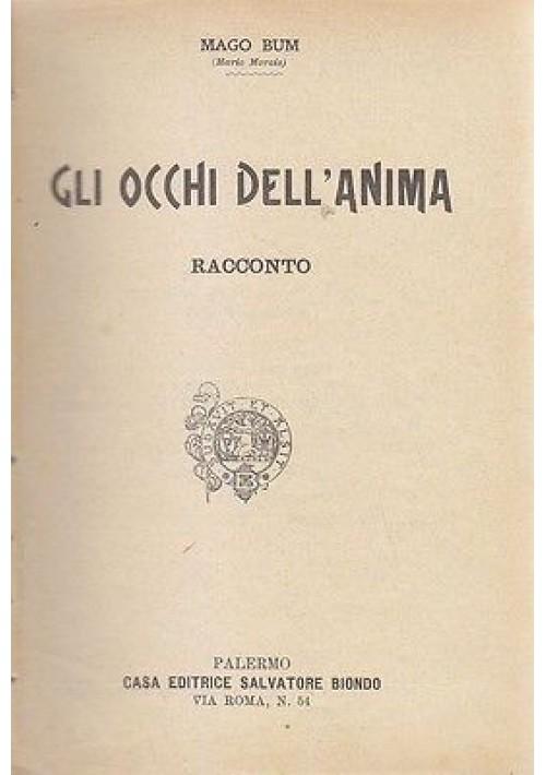 GLI OCCHI DELL'ANIMA  Racconto  Mago Bum - Salvatore Biondo bibliotechina aurea