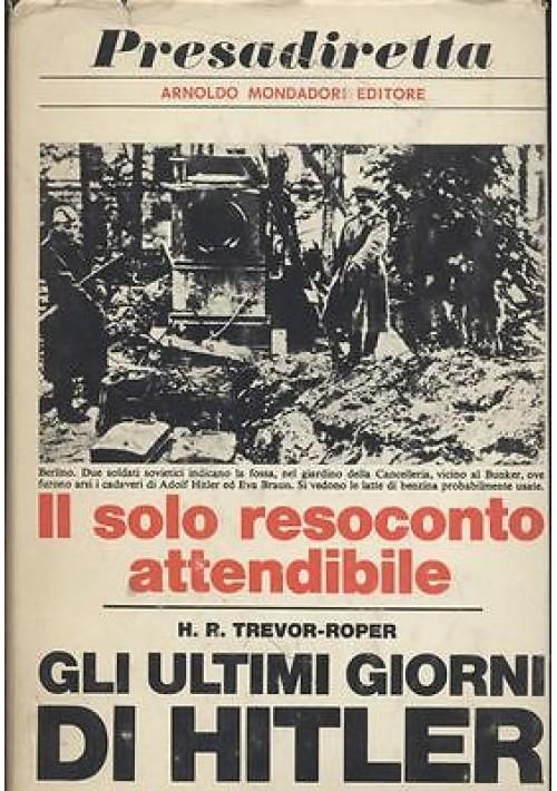 GLI ULTIMI GIORNI DI HITLER di Hugh Trevor Roper 1967 Mondadori Presadiretta