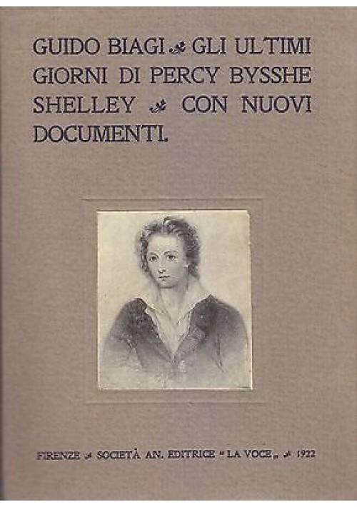 GLI ULTIMI GIORNI DI PERCY BYSSHE SHELLEY di Guido Biagi 1922 La Voce
