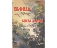 GLORIA SENZA ALLORI di Vincenzo Lioy 1953 edizioni Ala Invitta *