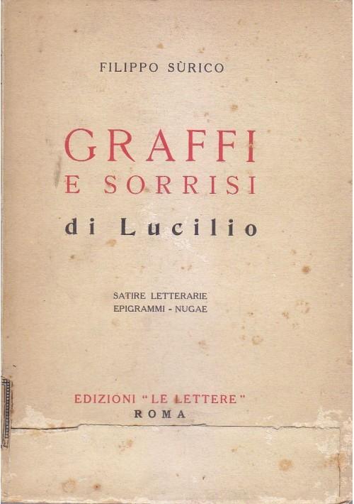 GRAFFI E SORRISI DI LUCILIO satire letterarie epigrammi Filippo Surico 1929 *