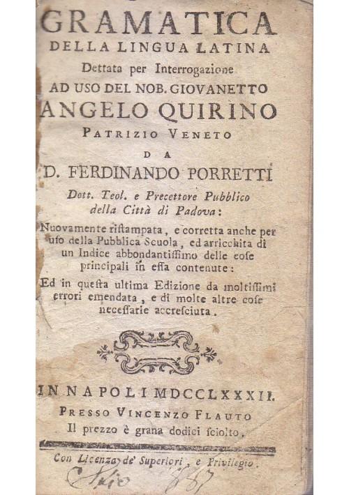 GRAMATICA DELLA LINGUA LATINA di Ferdinando Porretti 1782 Vincenzo Flauto