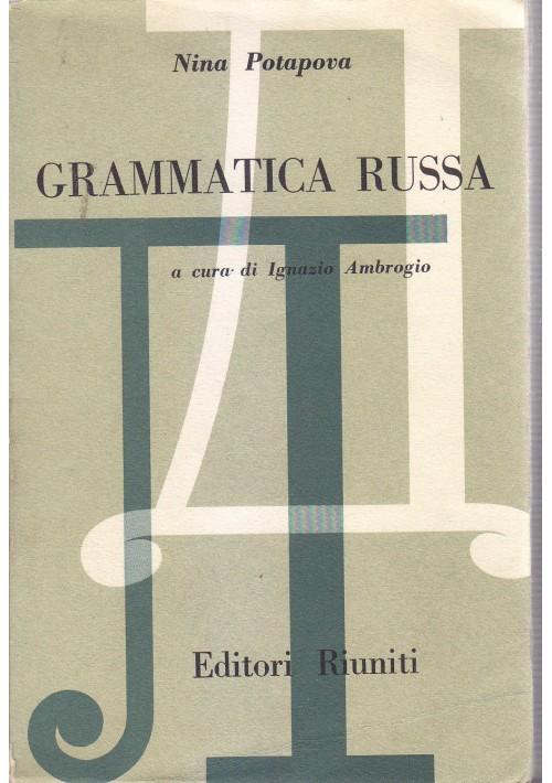 GRAMMATICA RUSSA di Nina Potapova 1957 Editori Riuniti *