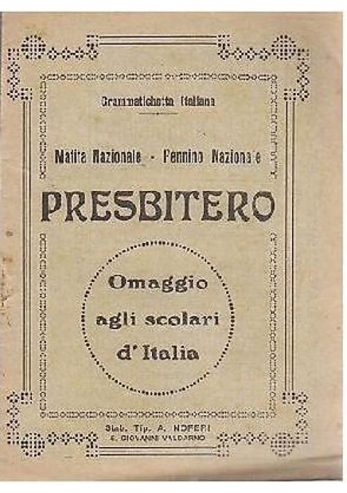 GRAMMATICHETTA ITALIANA PRESBITERO 1932 Simpatico libricino pubblicitario