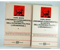 GRUNDRISSE - Lineamenti Fondamentali di CRITICA DELL'ECONOMIA POLITICA Karl Marx