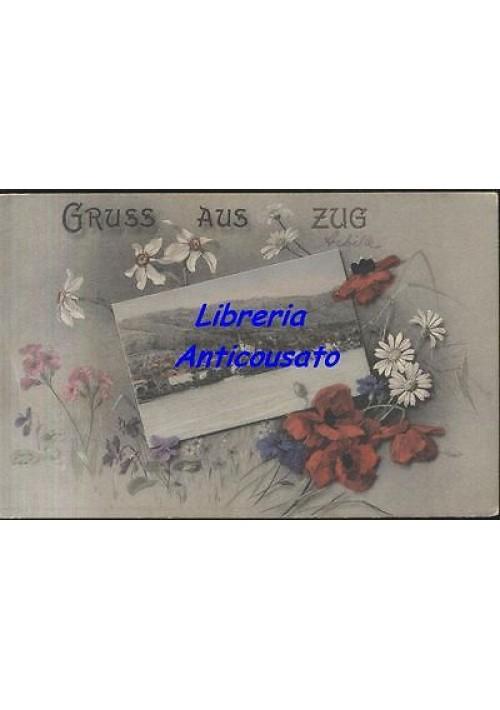 GRUSS AUS ZUG  - svizzera suisse switzerland - viaggiata 15/06/1909 ORIGINALE