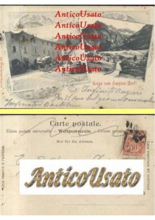 GRUSS VOM SIMPLON DORF cartolina viaggiata weltpostvere primi del '900 ORIGINALE
