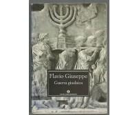 GUERRA GIUDAICA di Flavio Giuseppe 2001 Mondadori Oscar classici