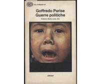 GUERRE POLITICHE  VIETNAM BIAFRA LAOS CILE di Goffredo Parise 1976 Einaudi