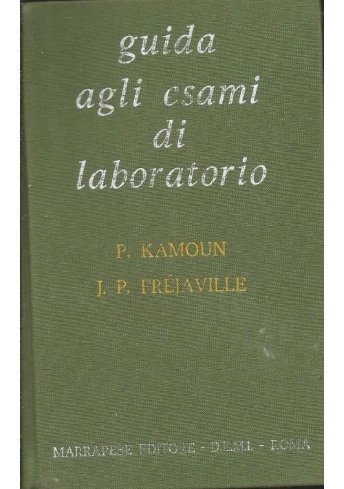 GUIDA AGLI ESAMI DI LABORATORIO di P.Kamoun e J.P.Fréjaville 1983 Marrapese