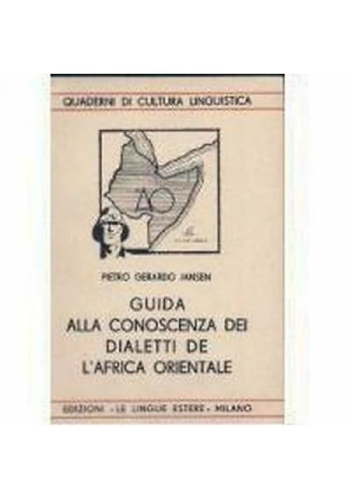 GUIDA ALLA CONOSCENZA DEI DIALETTI AFRICA ORIENTALE Jansen 1936 lingue estere