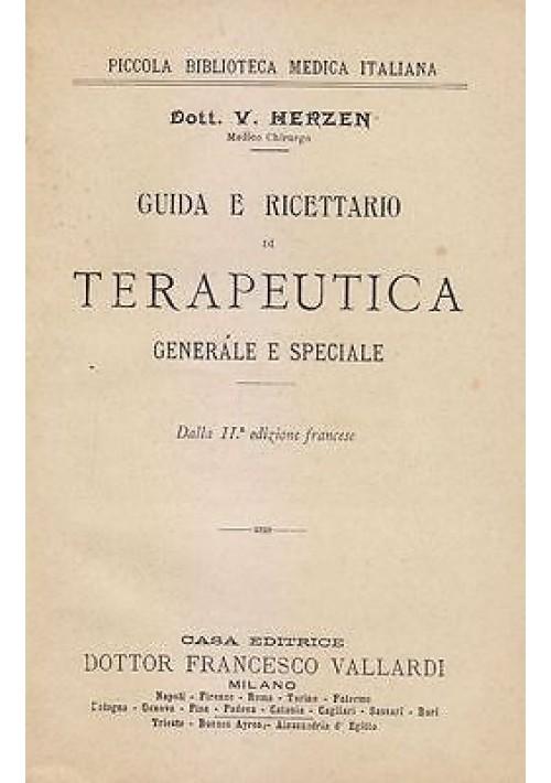 GUIDA E RICETTARIO DI TERAPEUTICA GENERALE E SPECIALE di Dott. V.E. Herzen 1900