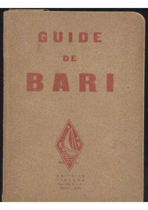 GUIDE DE BARI di Michele Gervasio e Giovanni Mariotti 1928? editrice tirrenia