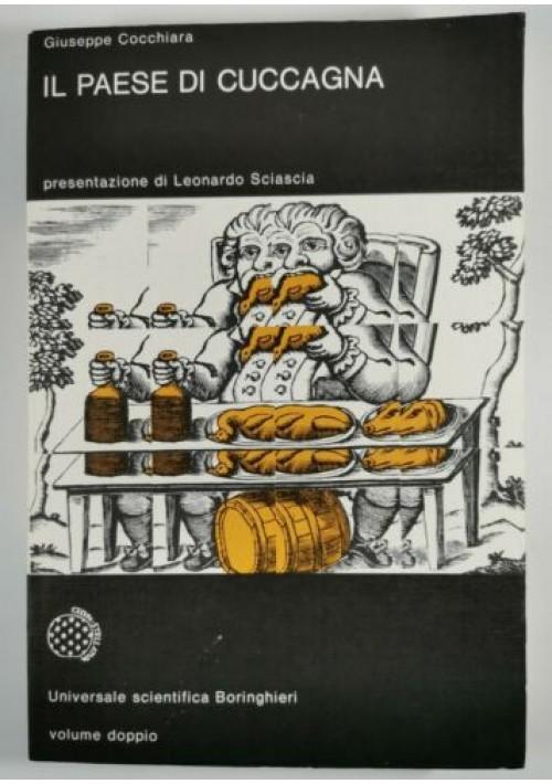 Giuseppe Cocchiara IL PAESE DI CUCCAGNA Boringhieri universale scientifica 1980