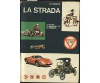 Gujon Manganotto Ferrara LA STRADA La Sorgente editore 1968