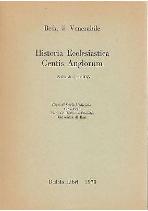 HISTORIA ECCLESIASTICA GENTIS ANGLORUM SCELTA di Beda il venerabile 2 volumi
