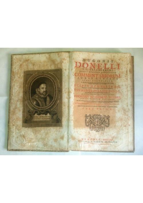 HUGONIS DONELLI COMMENTARIORUM JURIS CIVILIS + COMMENTARII ABSOLUTISSIMI 1762