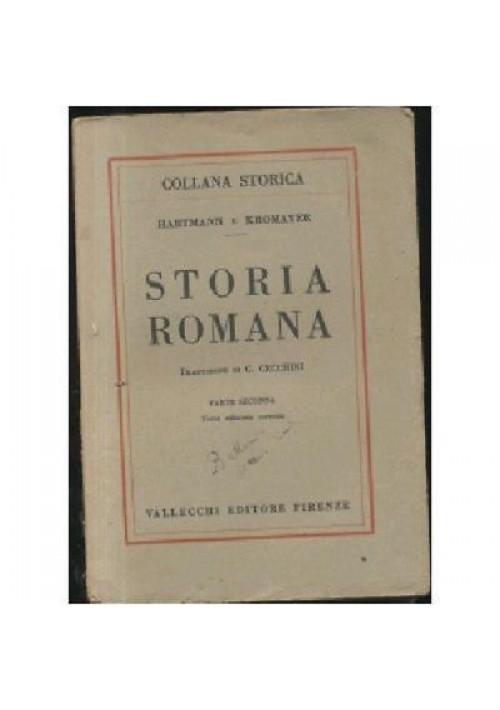 Hartmann e Kromayer STORIA ROMANA 2 volumi 1930-35 Vallecchi editore