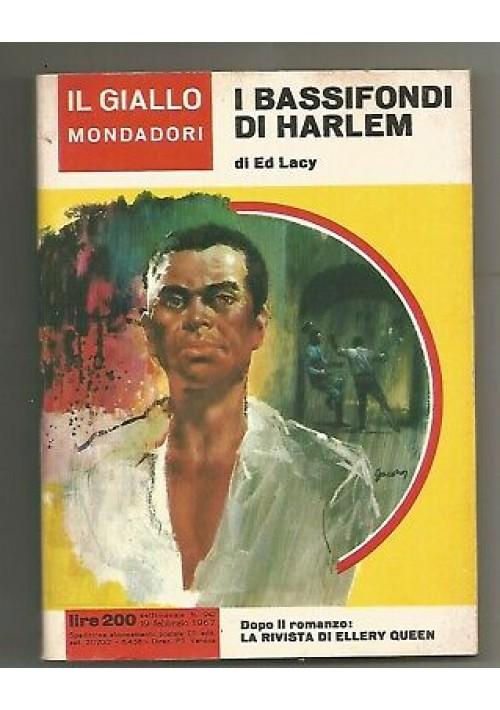 I BASSIFONDI DI HARLEM di Ed Lacy  gialli Mondadori 1967 n.942