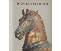 I CAVALLI DI SAN MARCO Milano Palazzo Reale - Olivetti 1981 catalogo mostra *